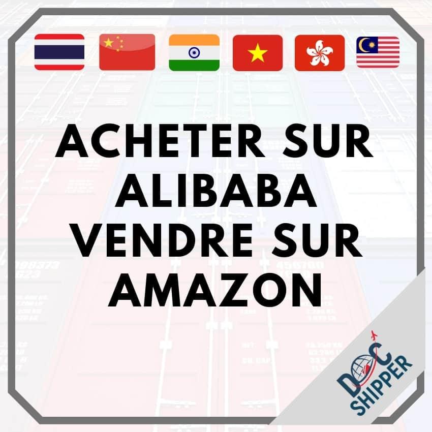 acheter sur alibaba vendre sur amazon