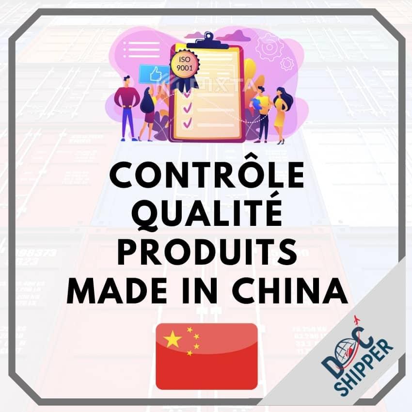 controle qualite des produits en chine
