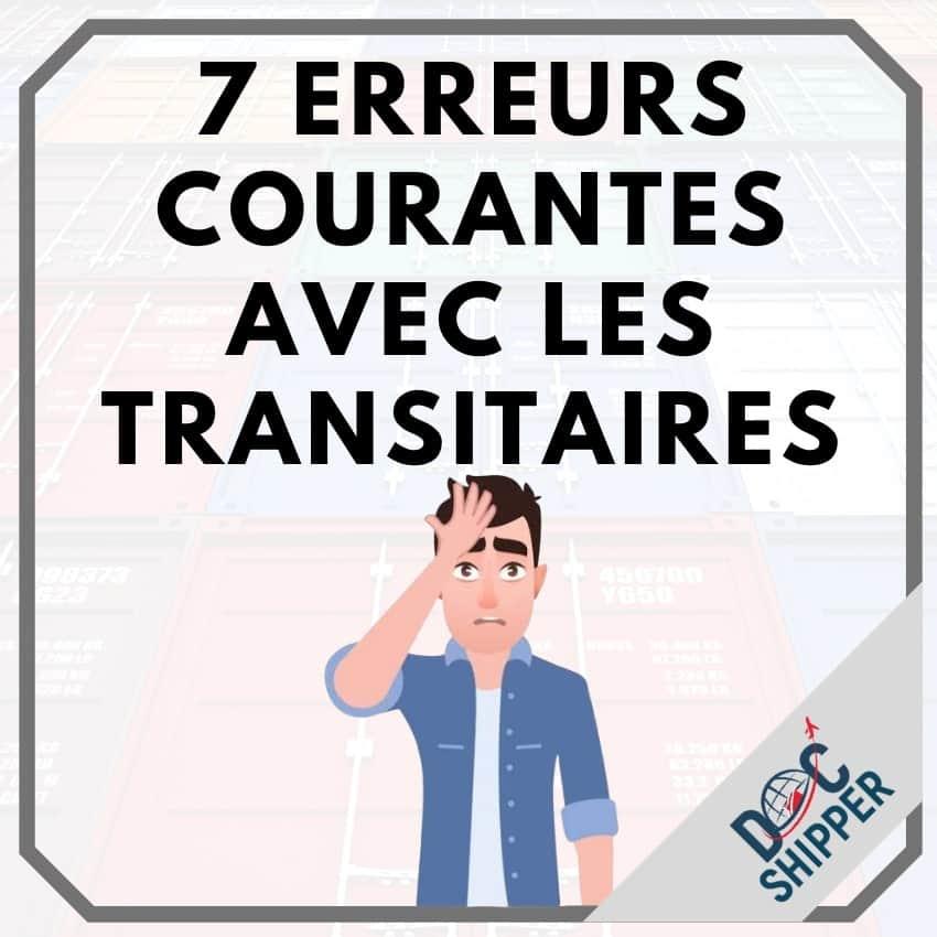 7 erreurs courantes avec les transitaires