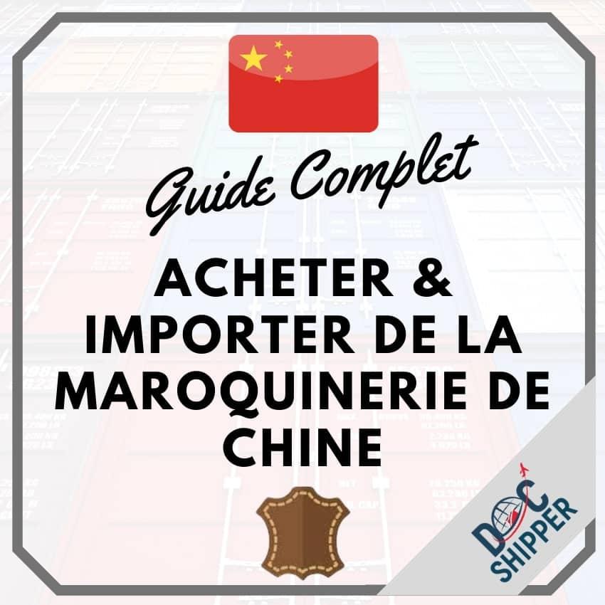 Acheter & importer de la maroquinerie de Chine