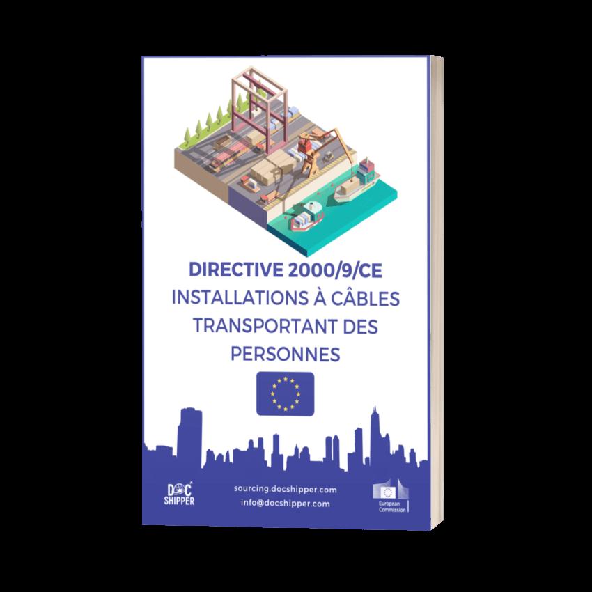 DIRECTIVE 2000-9-CE - Installations à câbles transportant des personnes
