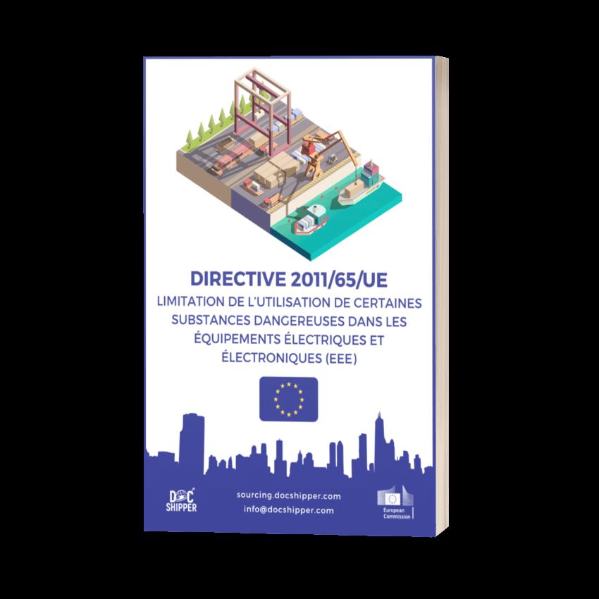 DIRECTIVE 2011-65-UE - Limitation de l'utilisation de certaines substances dangereuses dans les équipements électriques et électroniques (EEE)