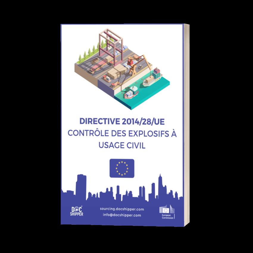 DIRECTIVE 2014-28-UE - Contrôle des explosifs à usage civil