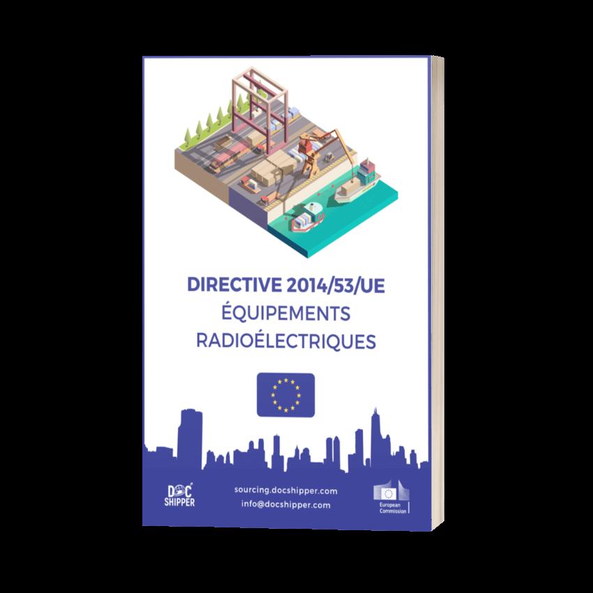 DIRECTIVE 2014-53-UE - Équipements radioélectriques
