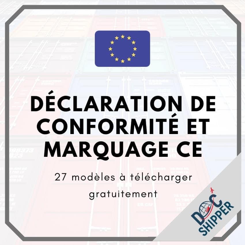 Déclaration de conformité et marquage CE