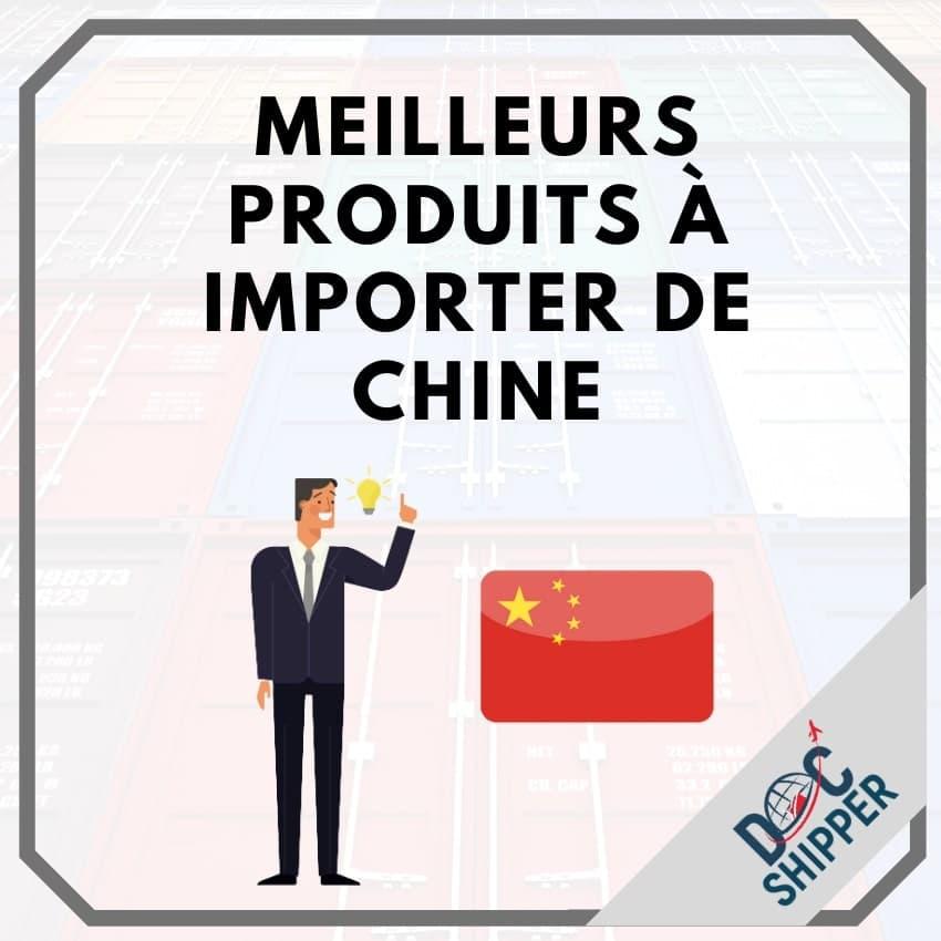 Meilleurs produits à importer de Chine en 2020