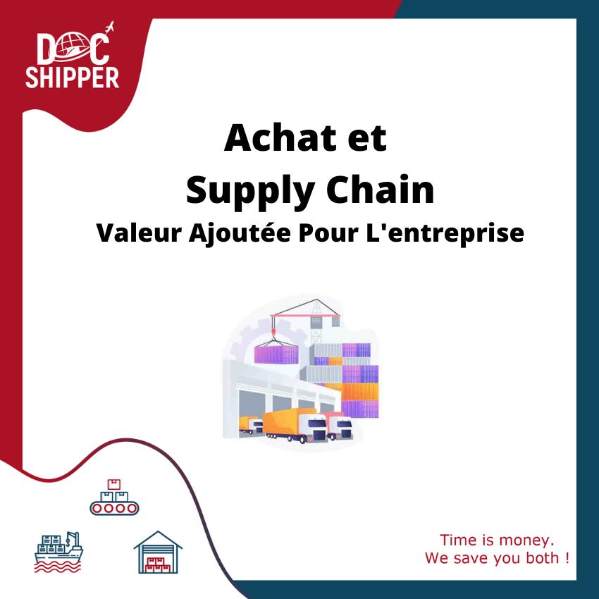 Achats et Supply Chain : valeur ajoutée pour l'entreprise