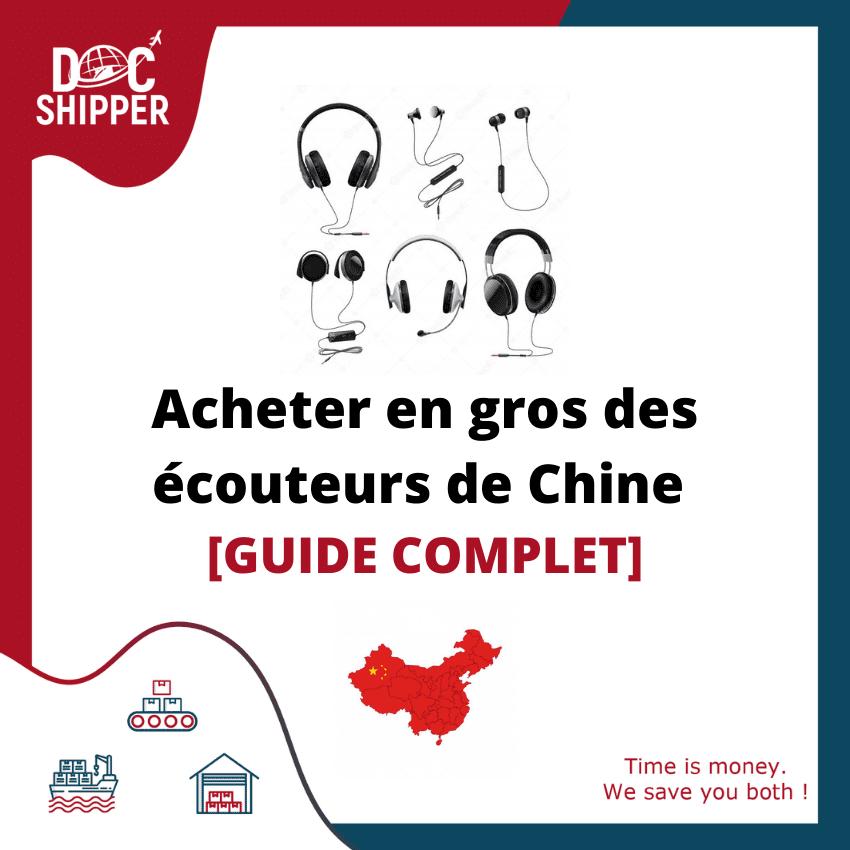 Acheter en gros des écouteurs de Chine [GUIDE COMPLET]