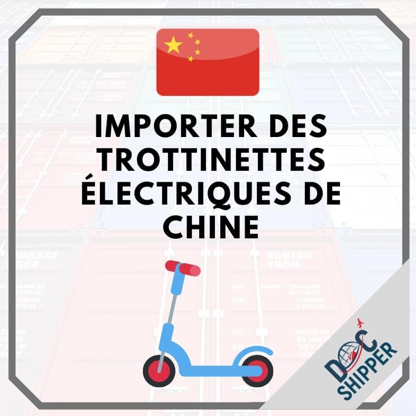 Acheter trotinette electrique de chine