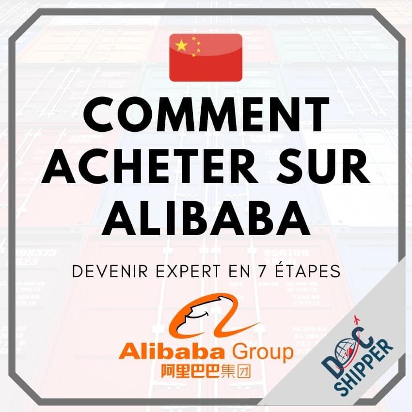 Comment acheter sur Alibaba ? Devenir expert en 7 étapes