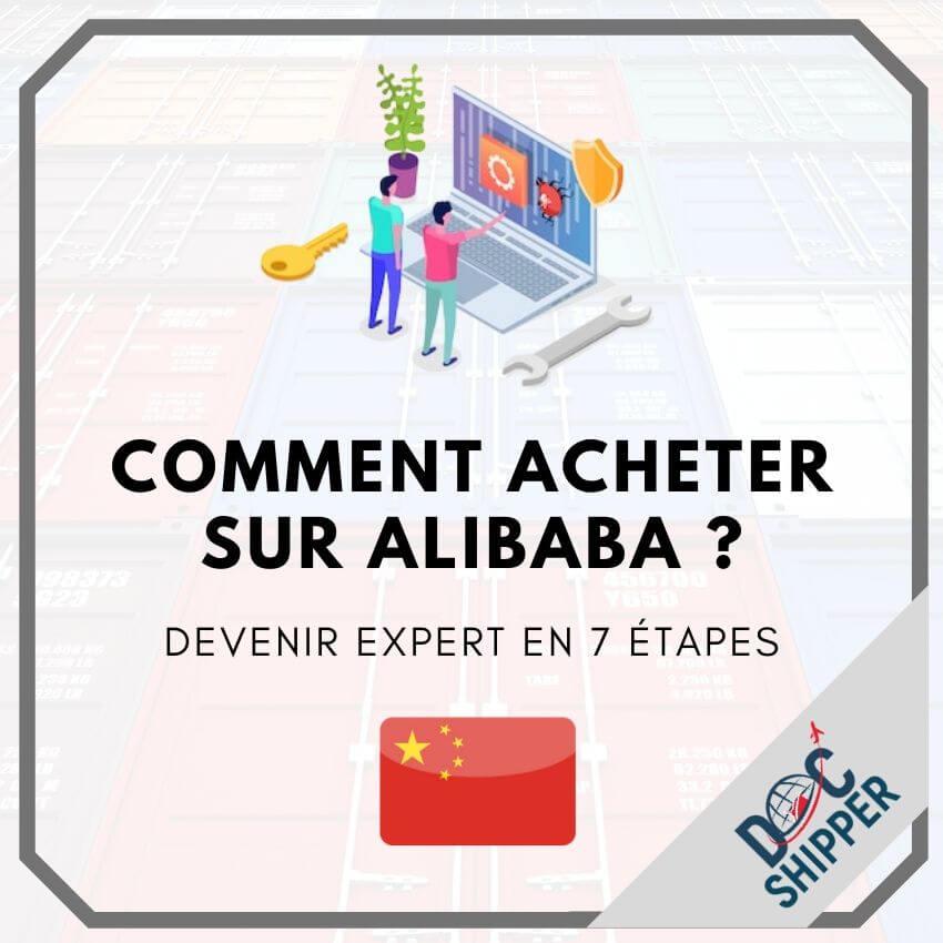 Comment acheter sur Alibaba _ Devenir expert en 7 étapes