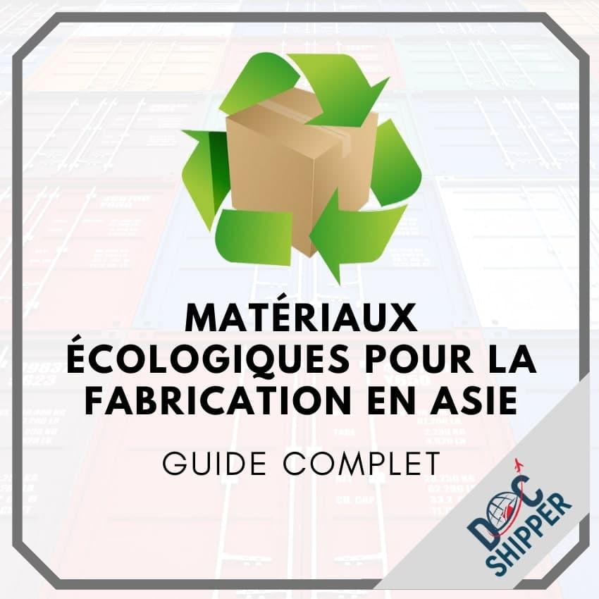 Matériaux écologiques pour la fabrication en Asie