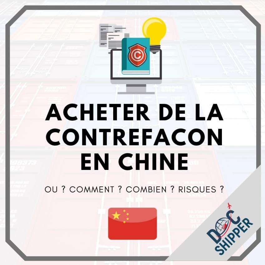 acheter de la contrefacon en chine guide complet