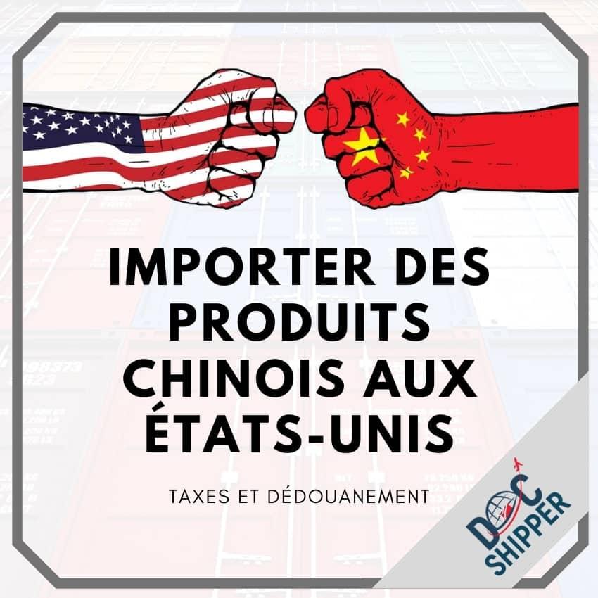 importer produits chinois aux USA