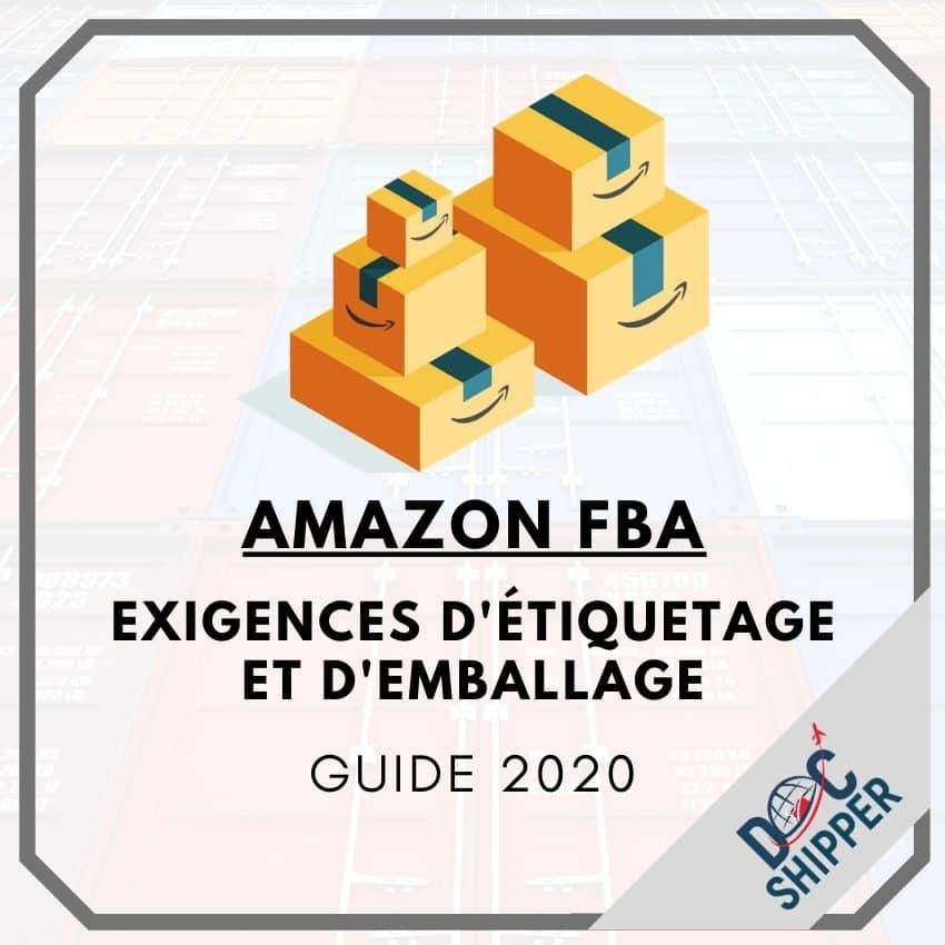 Amazon FBA | Exigences d'étiquetage et d'emballage [GUIDE COMPLET 2020]