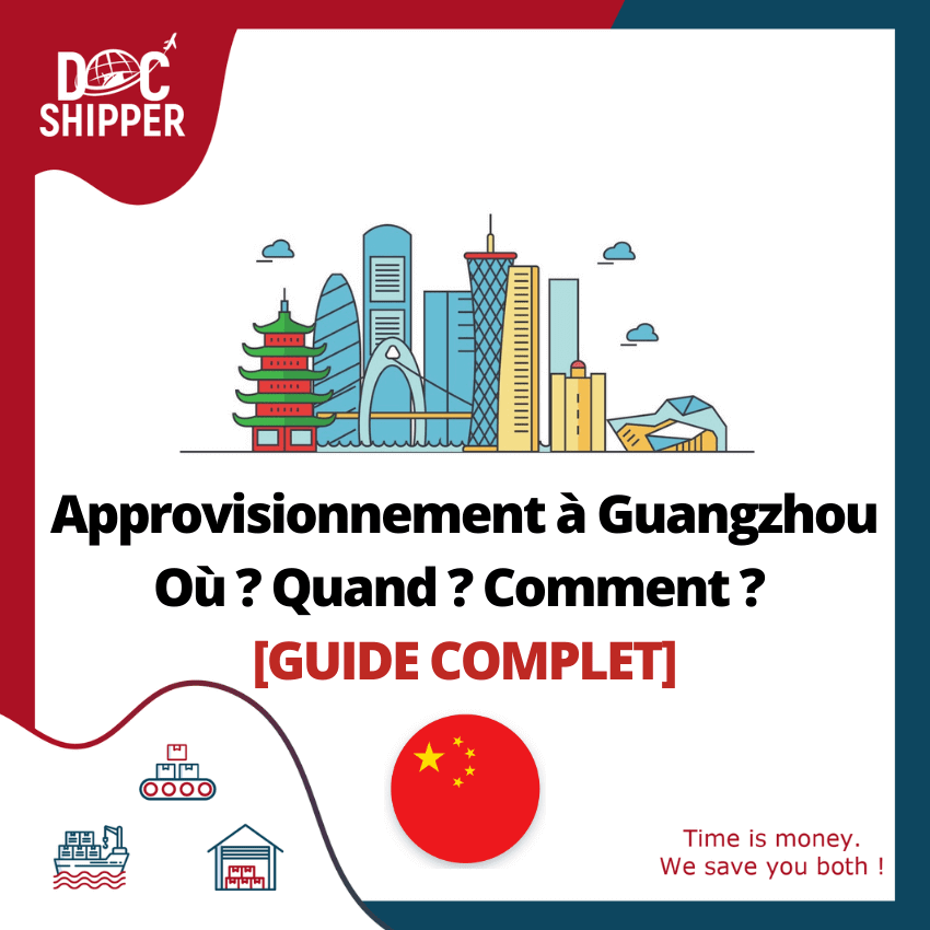 Approvisionnement-Guangzhou-guide-complet