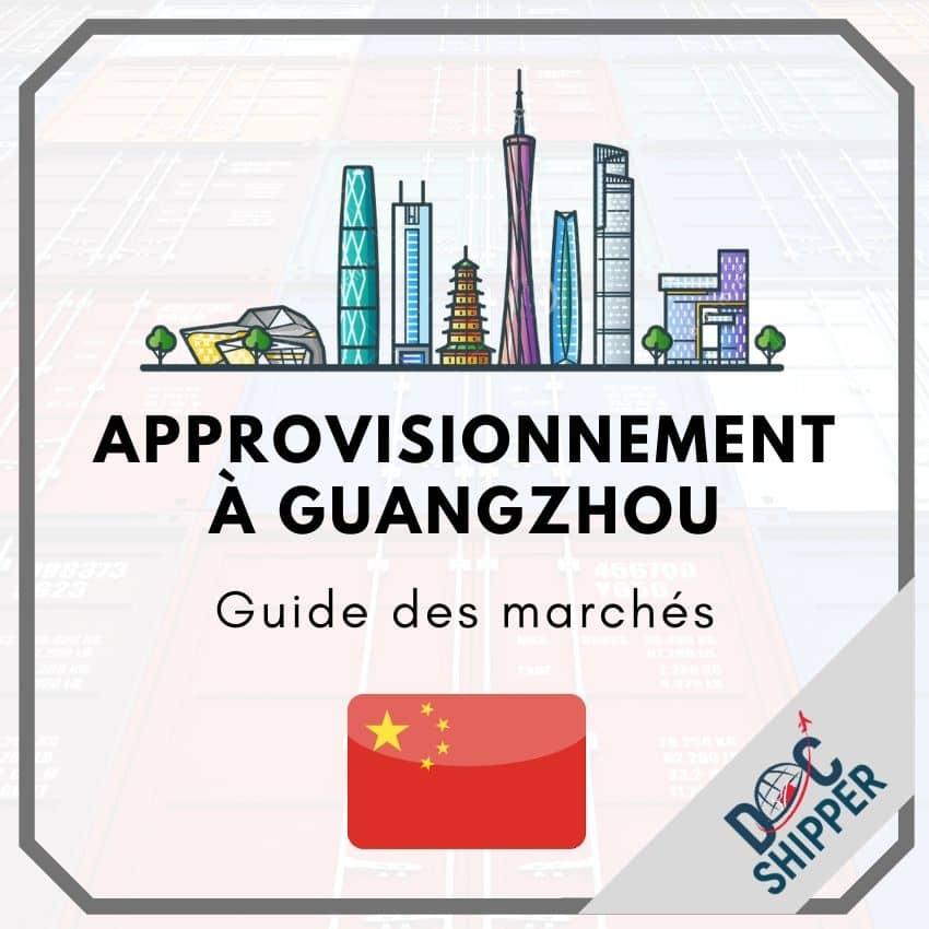 Approvisionnement à Guangzhou