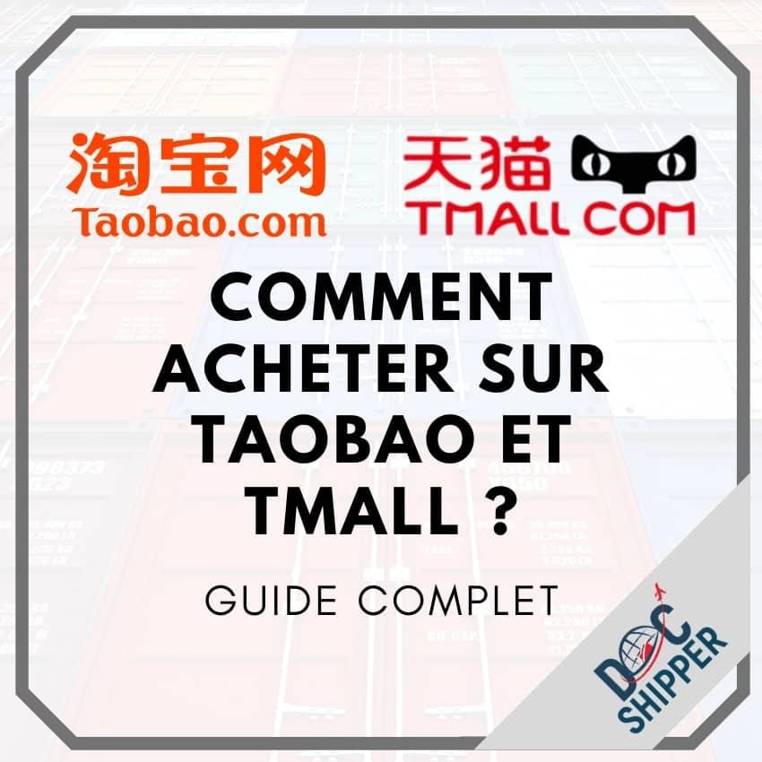 Comment acheter sur Taobao et Tmall ?