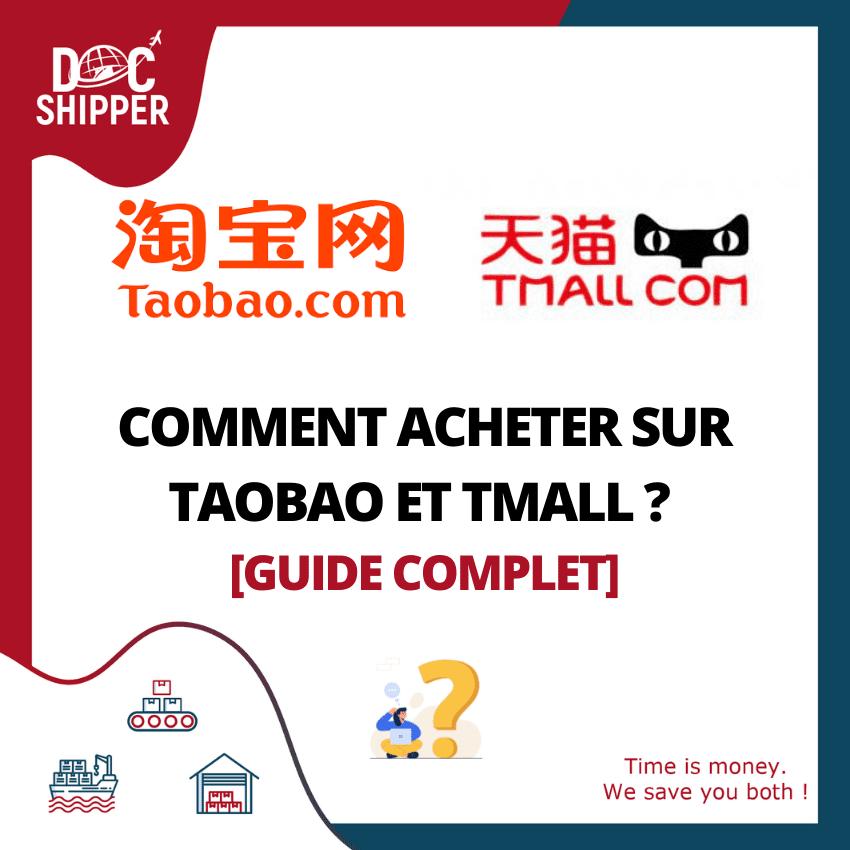 Comment acheter sur Taobao et Tmall [GUIDE COMPLET]