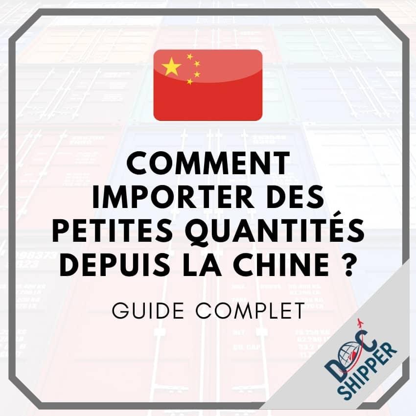 Comment importer des petites quantités depuis la Chine ?