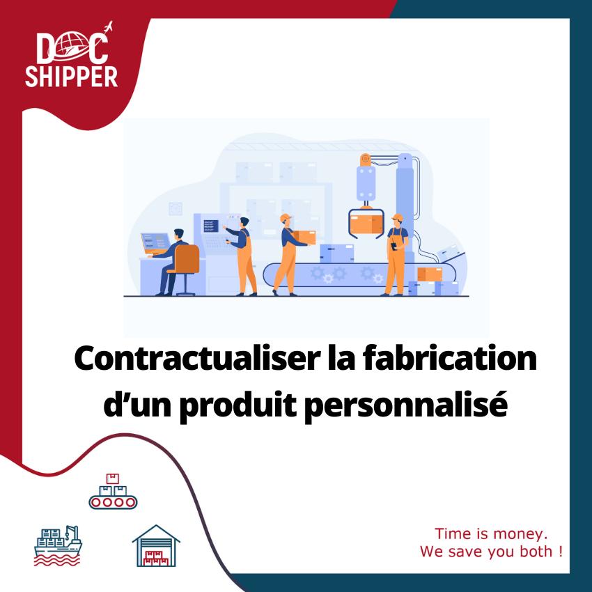 Contractualiser-fabrication-produit-personnalisé