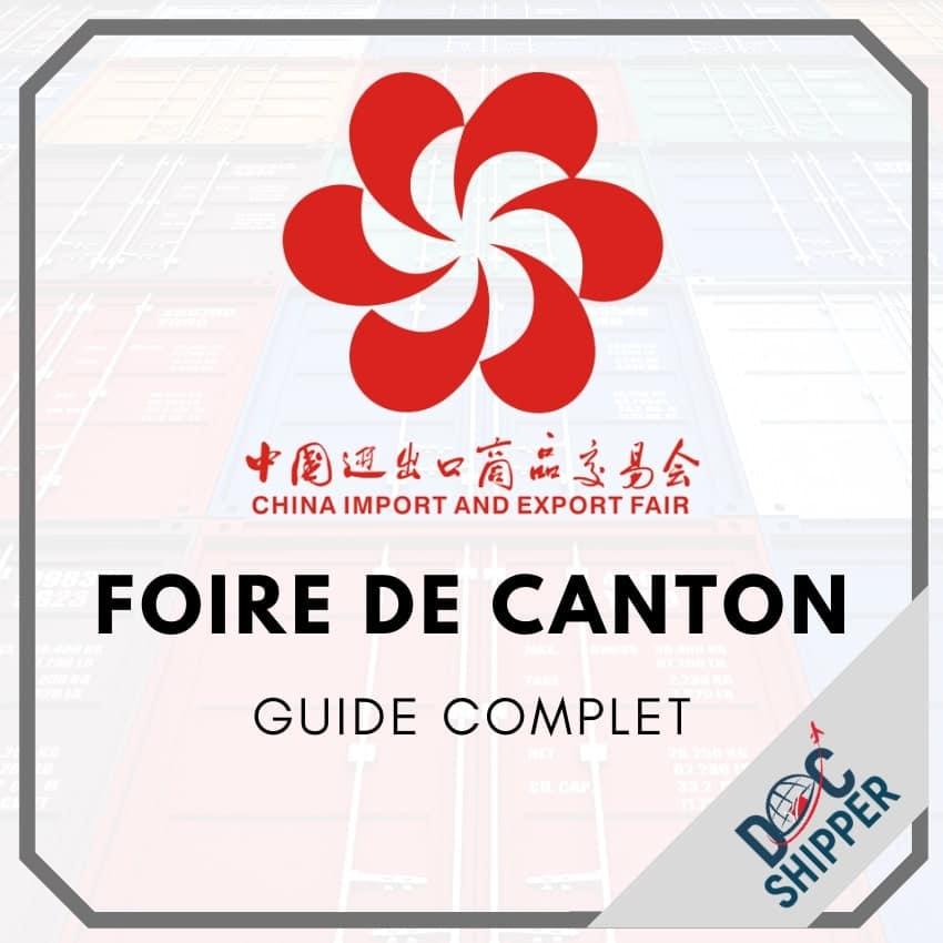 Foire de Canton [GUIDE COMPLET]