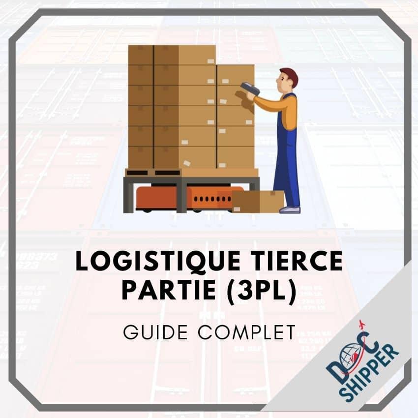 Logistique Tierce Partie 3PL
