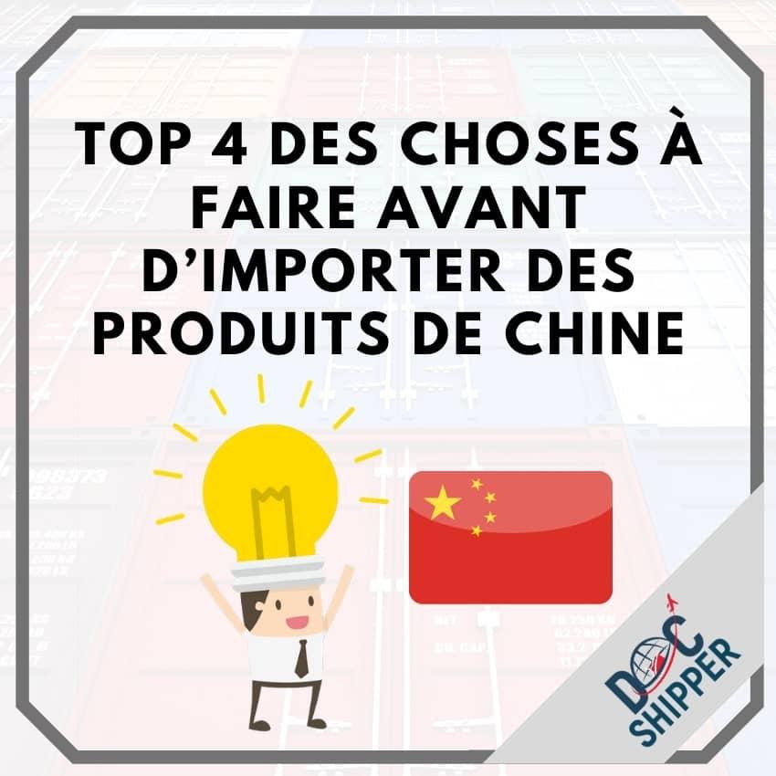 Top 4 des choses à faire avant d'importer des produits de Chine