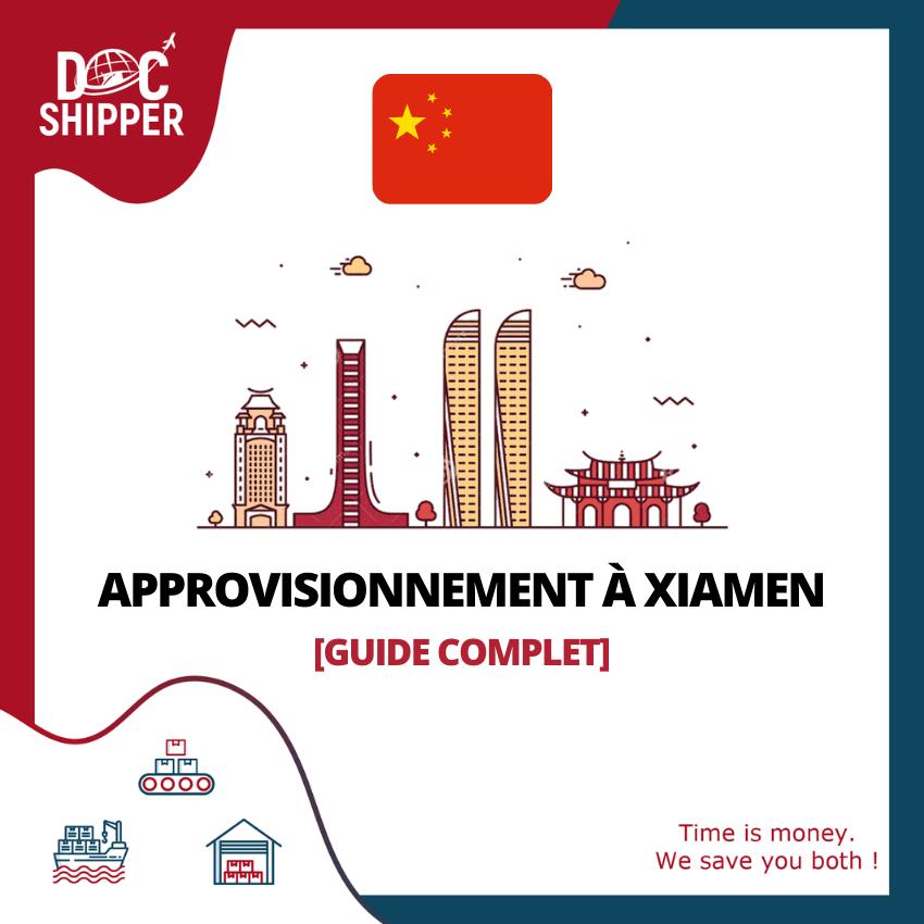 Approvisionnement à Xiamen