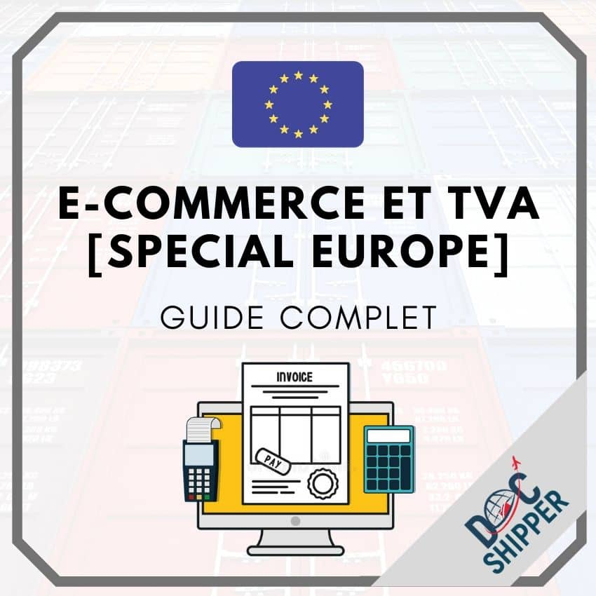 E-Commerce en Europe | Guide complet sur la TVA