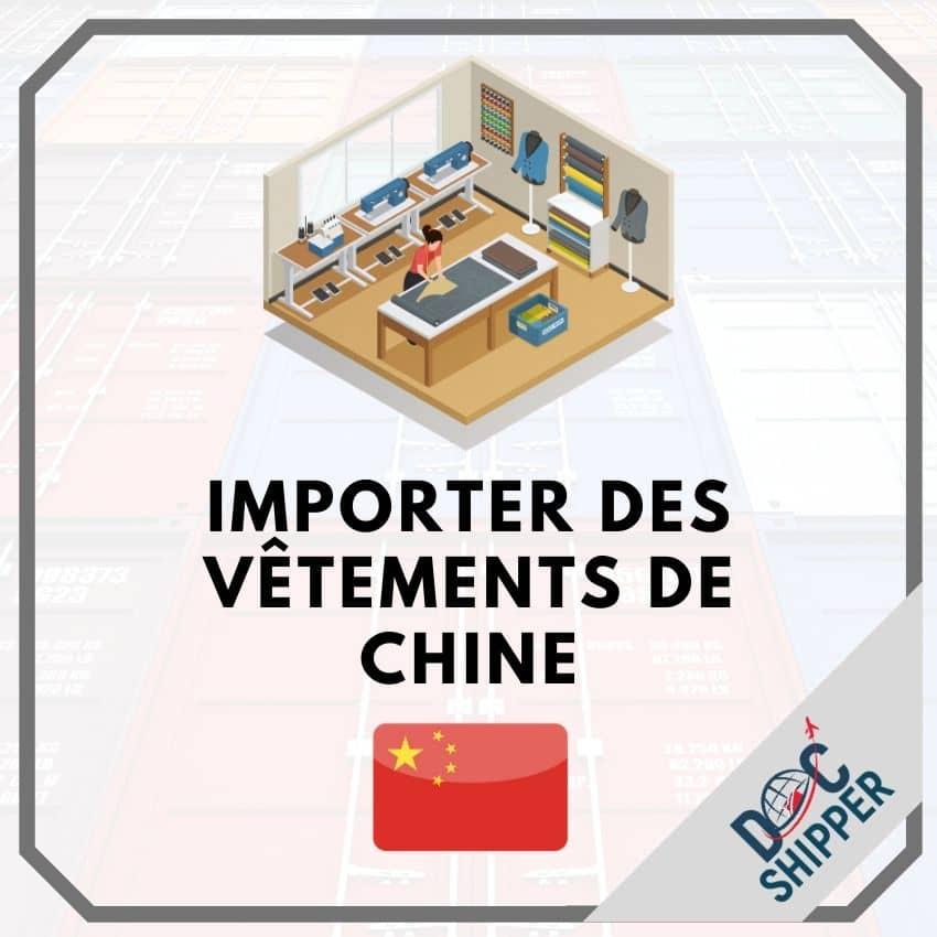 Importer des vêtements de Chine