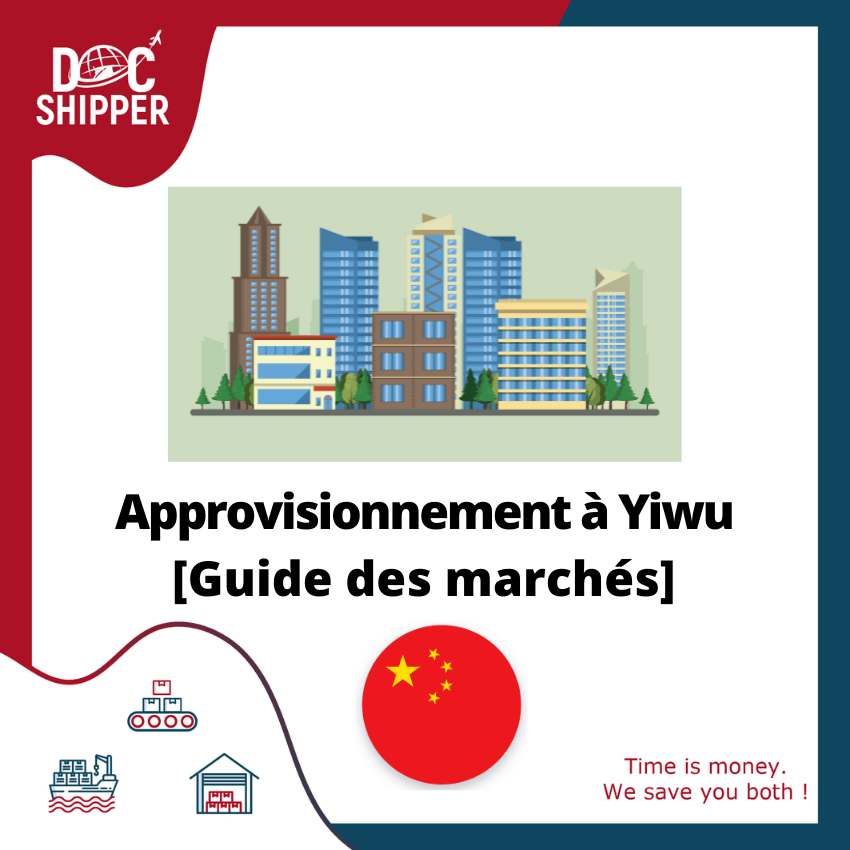 approvisionnement-yiwu-guide-marchés