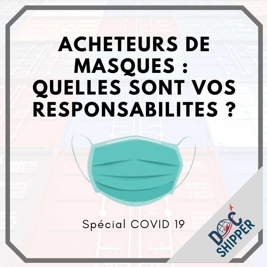 COVID-19 Acheteurs de masques quelles sont vos responsabilités ?