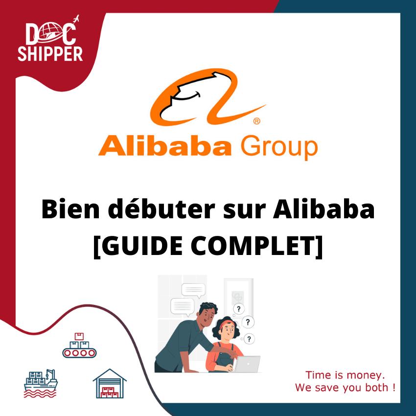 Bien débuter sur Alibaba [GUIDE COMPLET]