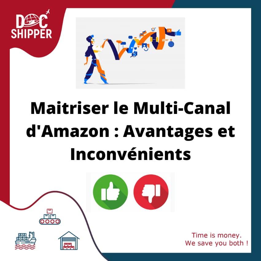 Maitriser le Multi-Canal d'Amazon Avantages et Inconvénients