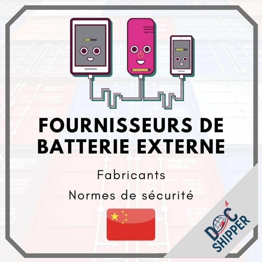 Fournisseurs de batterie externe en Chine | Principales usines – Normes de sécurité – Prix