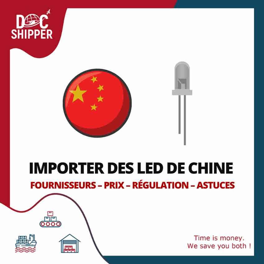 IMPORTER DES LED DE CHINE
