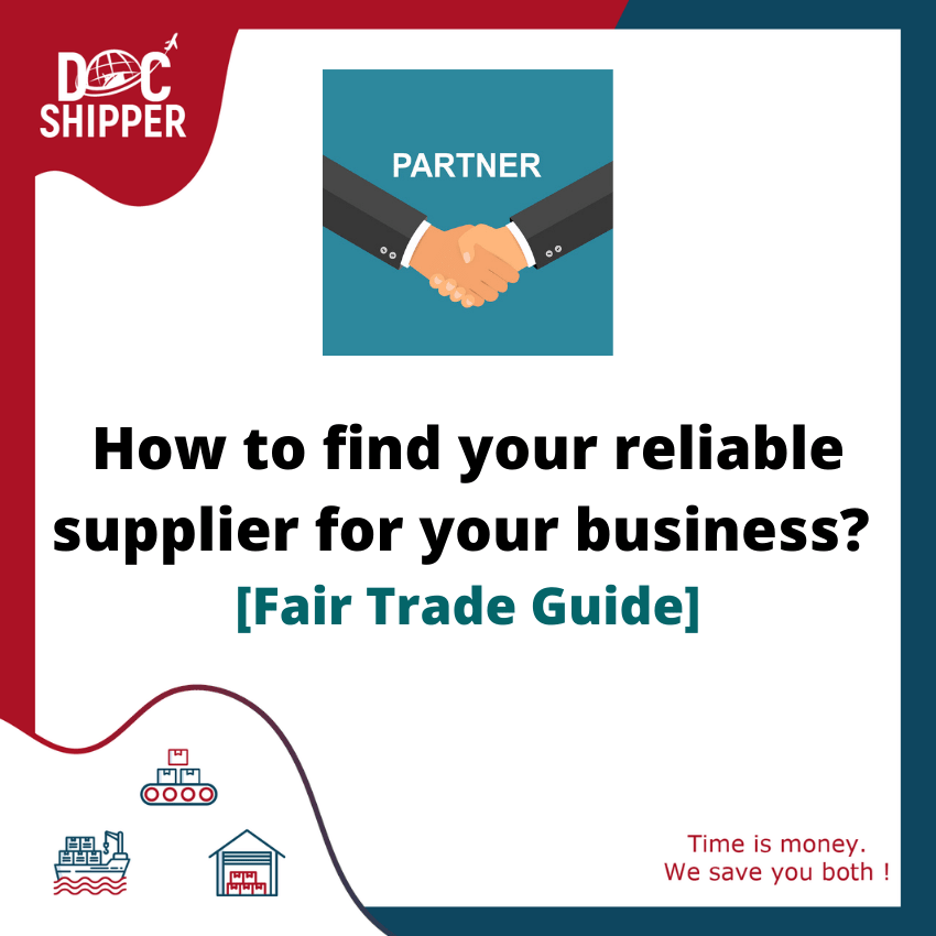 HOW TO FIND YOUR RELIABLE SUPPLIER FOR YOUR BUSINESS? FAIR TRADE GUIDE