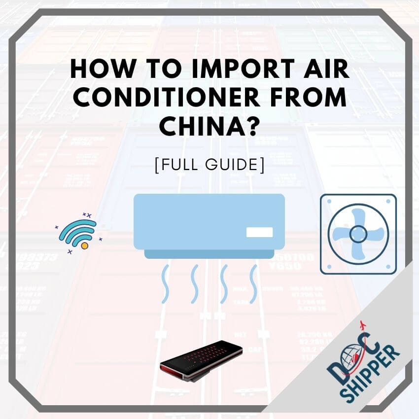 How to import Air Conditioner from China_ [FULL GUIDE]