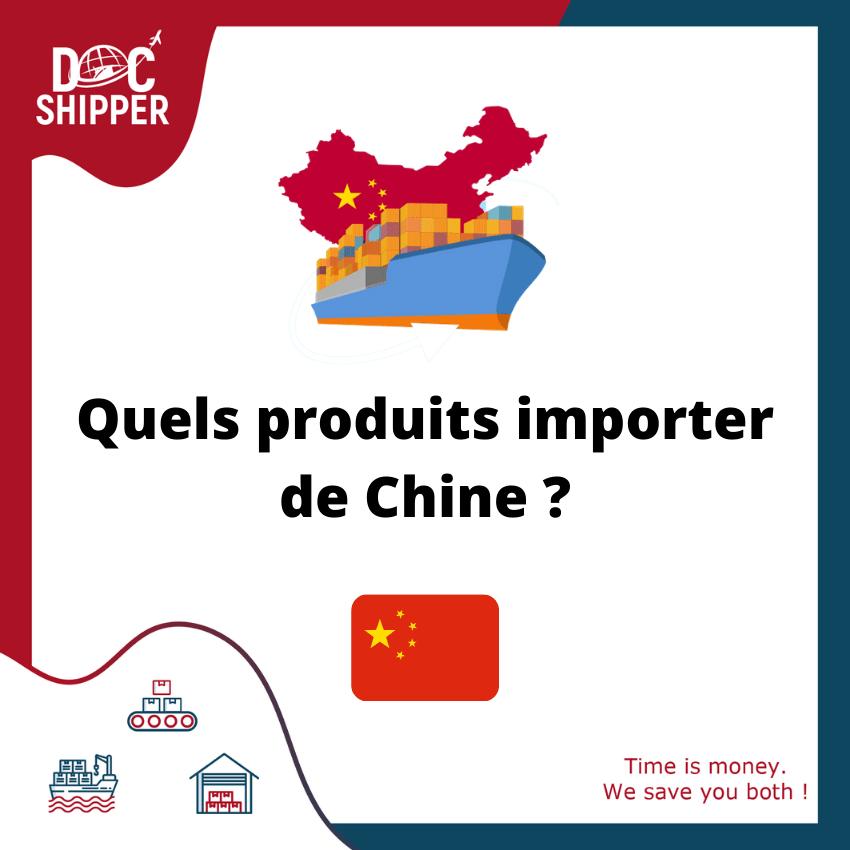 Quels produits importer de Chine
