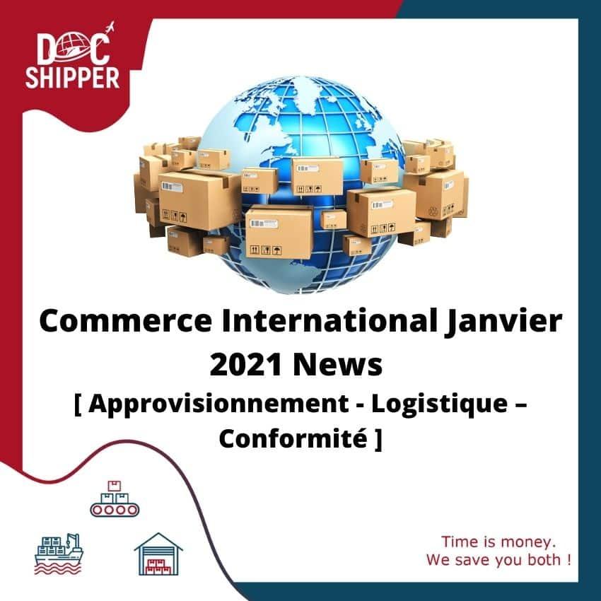Commerce International Janvier 2021 News[Approvisionnement-Logistique-Conformité]