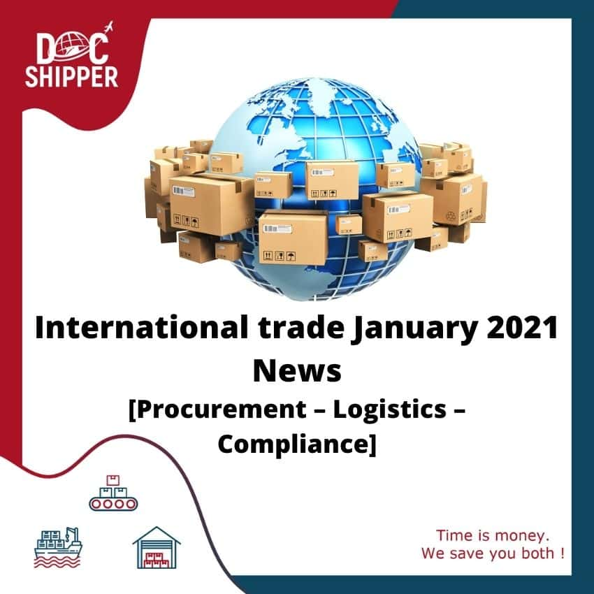 International trade January 2021 News[Procurement–Logistics–Compliance]