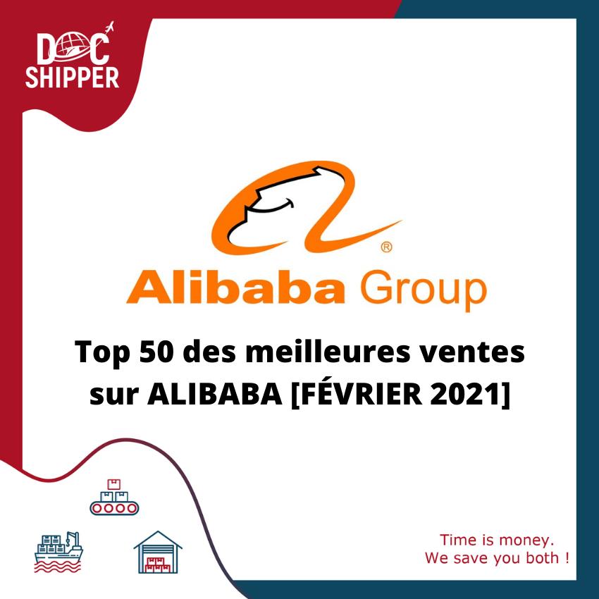top 50 meilleurs ventes alibaba février 2021