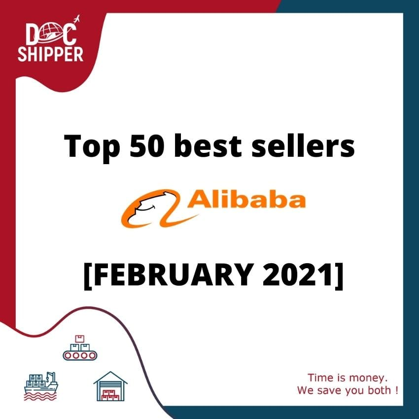 Top 50 best sellers Alibaba [FEBRUARY 2021]