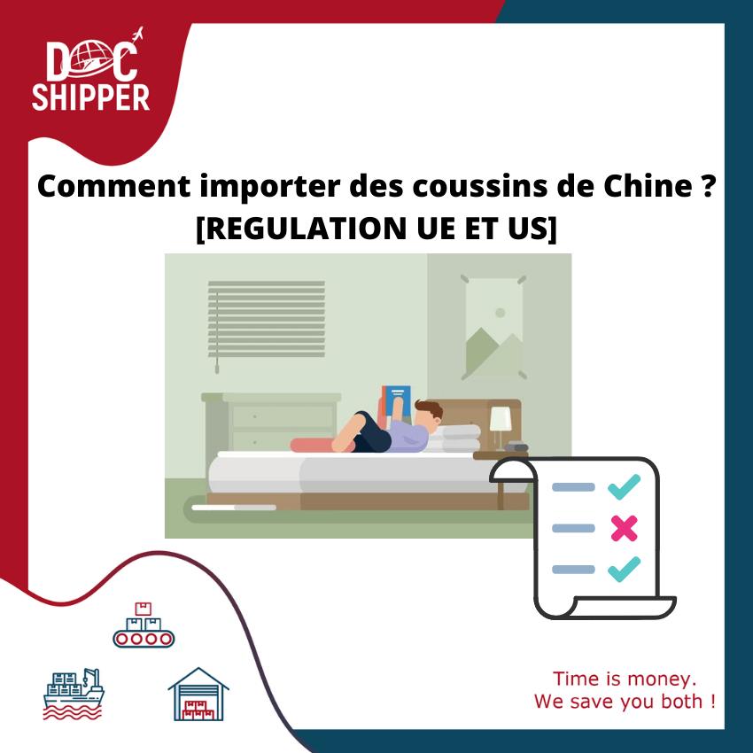 Comment-importer-coussins-Chine-REGULATION-UE-US