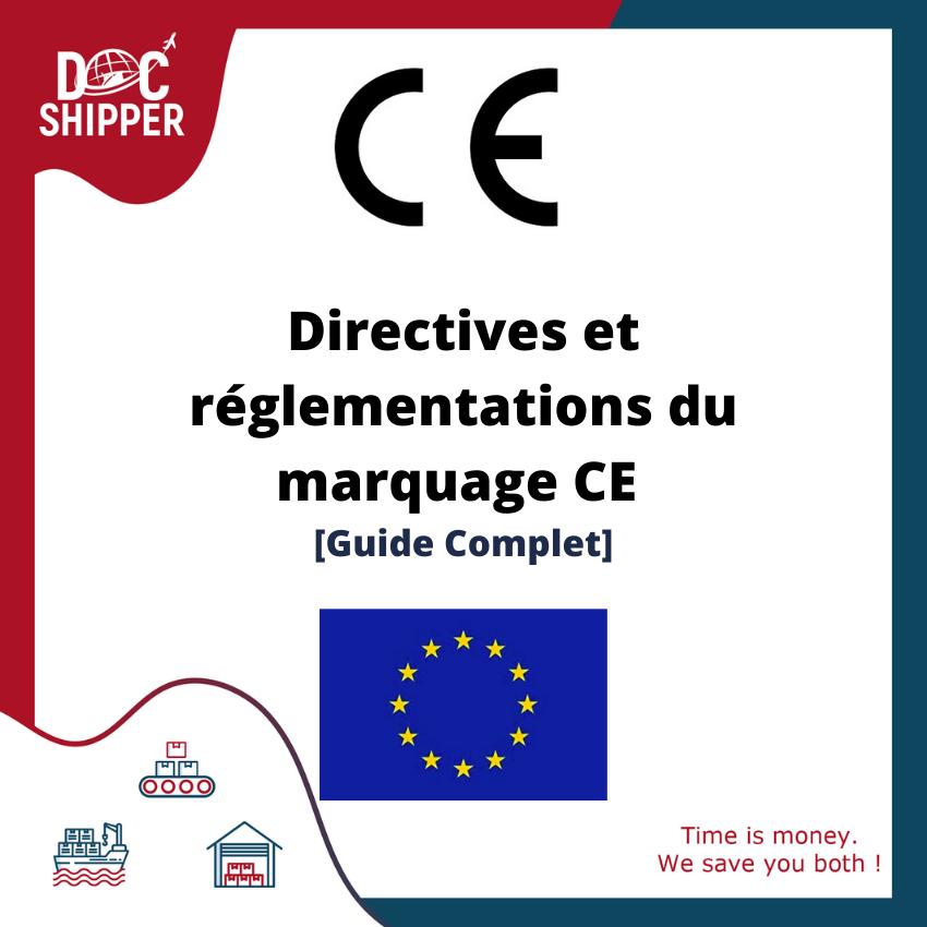 Directives et réglementations du marquage CE [Guide Complet]