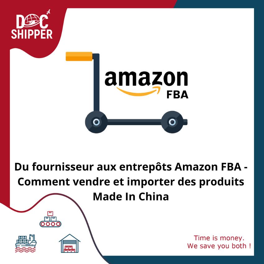 Du fournisseur à Amazon FBA