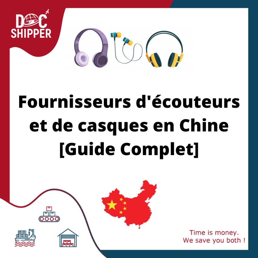 Fournisseurs d'écouteurs et de casques en Chine [Guide Complet]