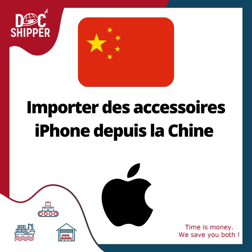 Importer des accessoires iPhone depuis la Chine