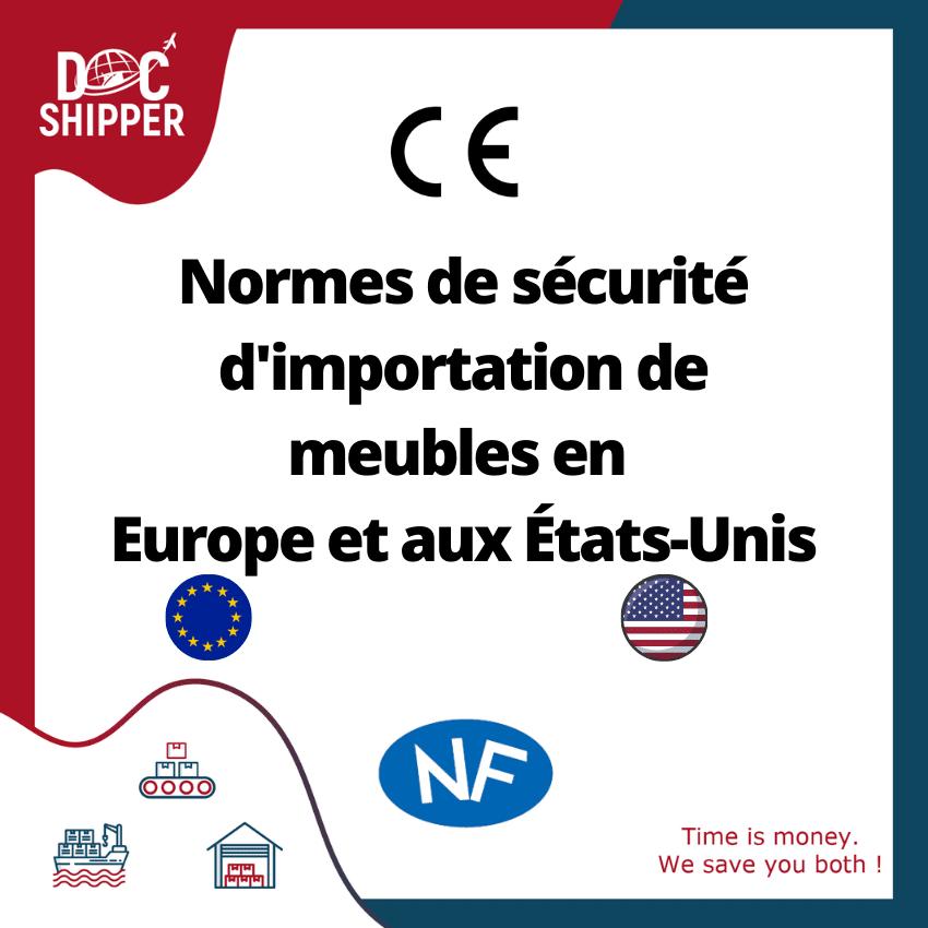 Normes de sécurité d'importation de meubles en Europe et aux États-Unis